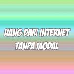 uang dari internet tanpa modal