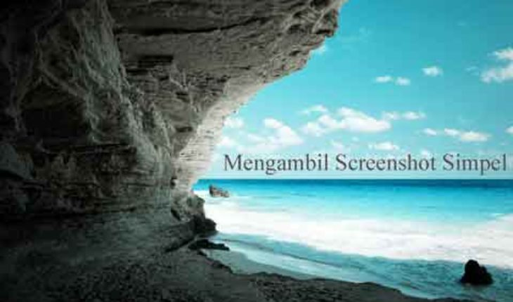 cara mengambil screenshoot