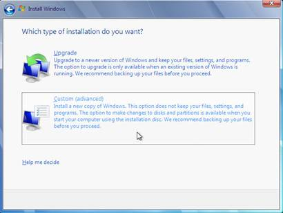 windows 7 which type of installation do you want custom or advanced