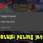 Cara Mengatasi Clash Of Clans Tidak Bisa Dibuka Dengan Praktis