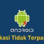 aplikasi tidak terpasang di android
