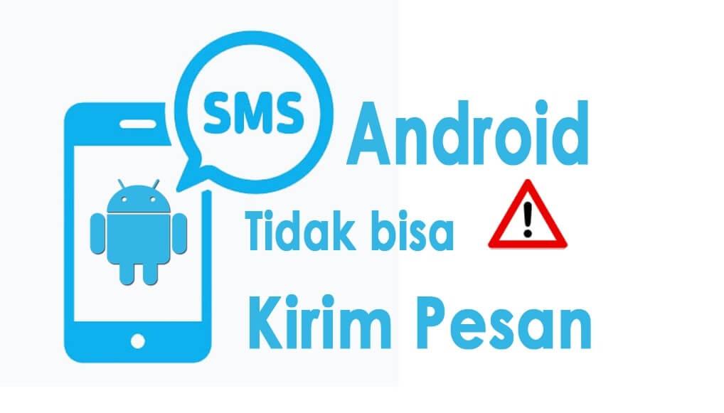tidak bisa kirim sms di android