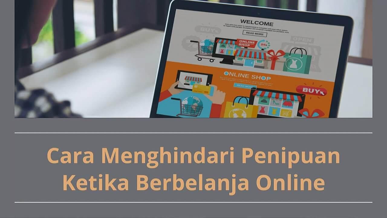 7 Cara Mencegah Penipuan Online Dalam Transaksi Jual Beli