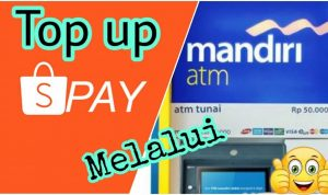 cara top up shopeepay lewat atm mandiri