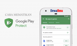 cara mematikan google play protect