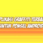 aplikasi graffiti terbaik di hp android