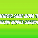 game moba mirip mobile legends