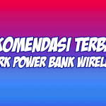 merk power bank wireless terbaik