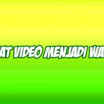 cara membuat video menjadi wallpaper
