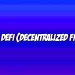 apa itu defi decentralized finance